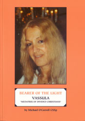 "Bearer Of The Light ""Mediatrix Of Divided Christians"""