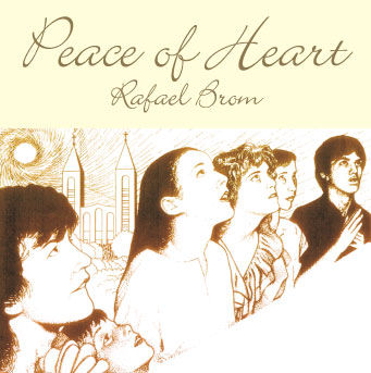 Peace of Heart by Rafael Brom - Record Album